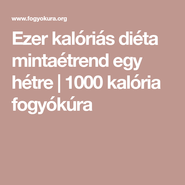 1000 kalóriás étrend nőknek