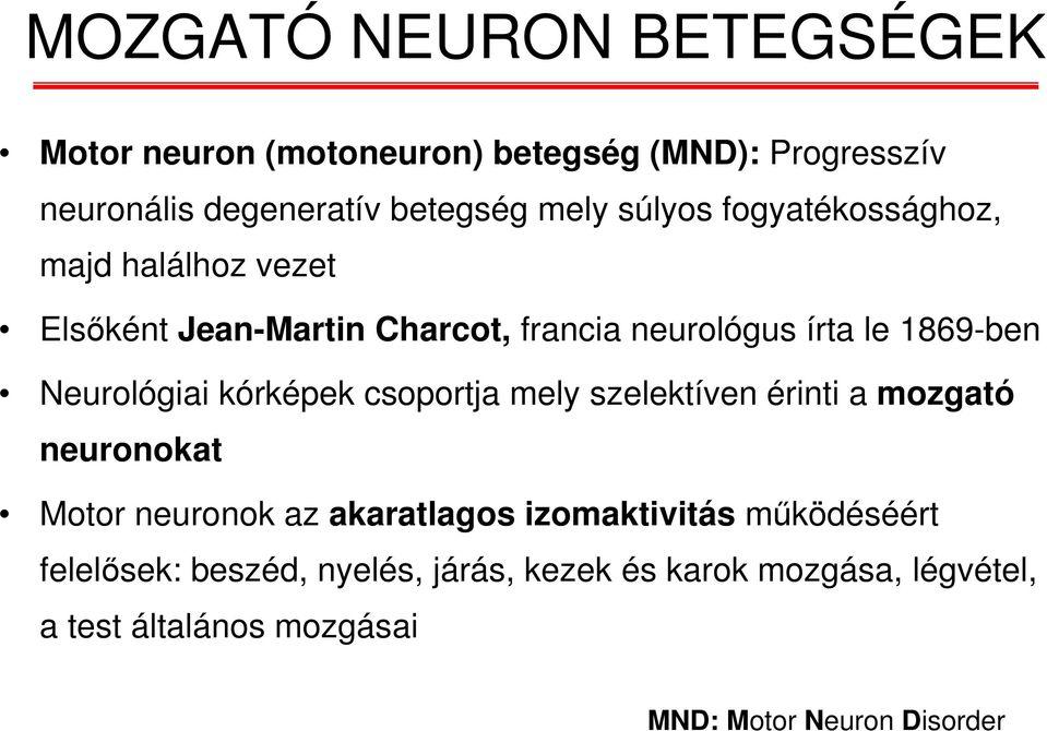 motoros neuron fogyás)